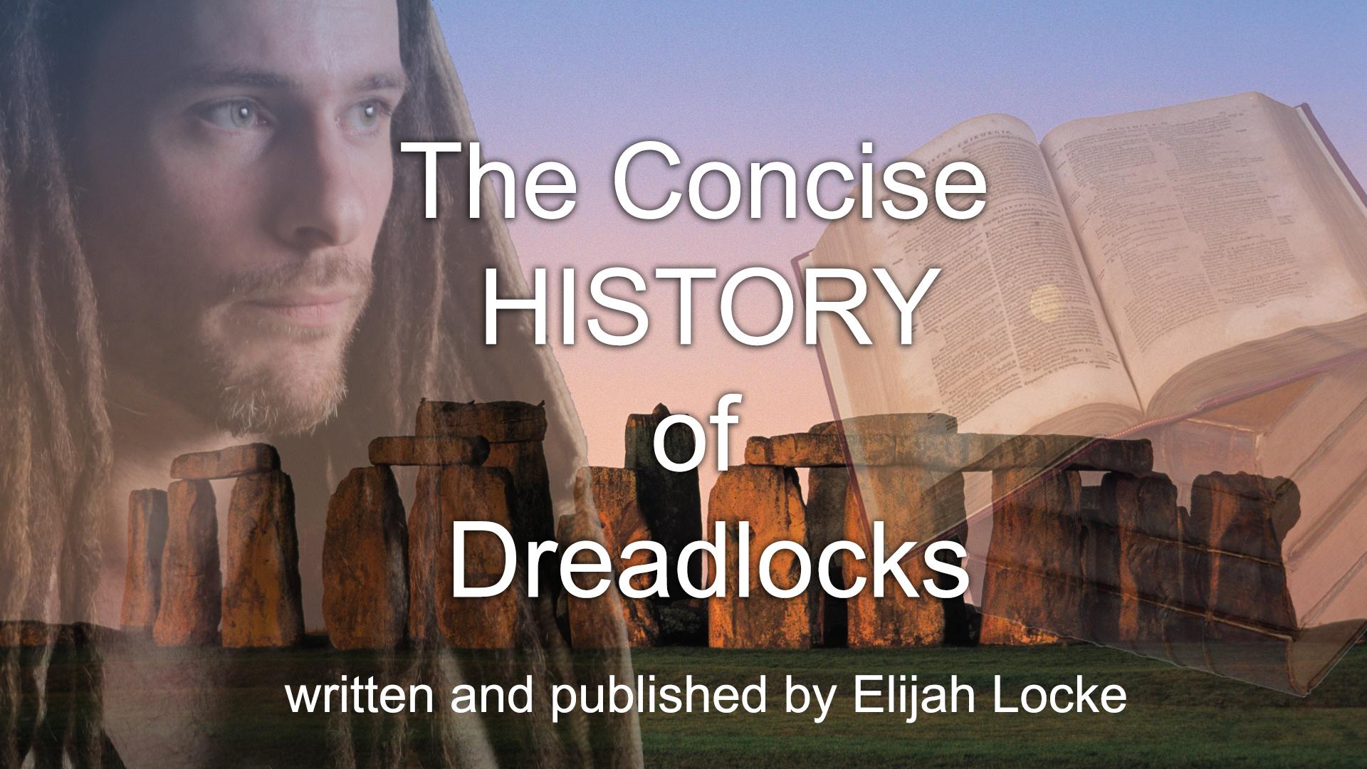 The Concise History Of Dreadlocks Dreads Uk Dreads Uk Dreadlocks