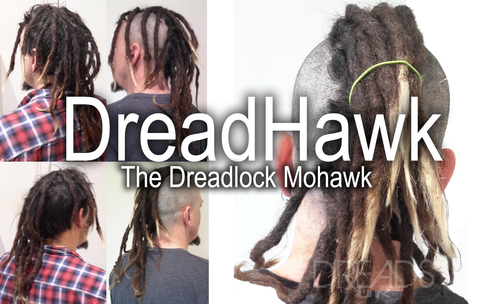Wondrous Dreadhawk The Dreadlocks Mohawk Dreads Uk Dreadlocks Guide Hairstyle Inspiration Daily Dogsangcom