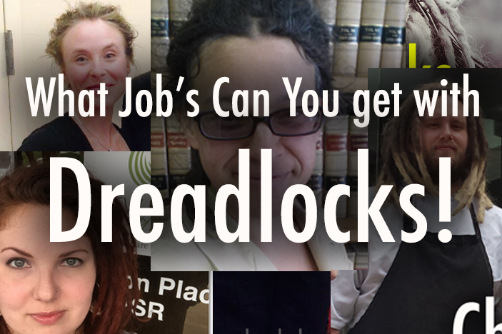 what jobs can you get with dreadlocks?
